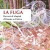 """""""La Fuga"""" d'estate"""